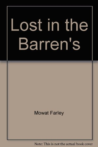 Lost in the Barrens (0553267671) by Mowat, Farley