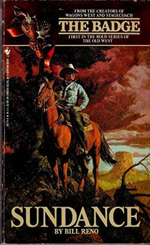 9780553267747: Sundance (The Badge, No. 1)