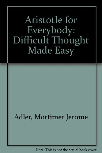 9780553267761: Aristotle for Everybody: Difficult Thought Made Easy