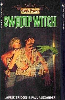 Swamp Witch: Laurie Bridges; Paul