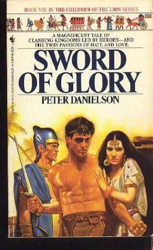9780553268003: Sword of Glory (Children of the Lion, Book 8)