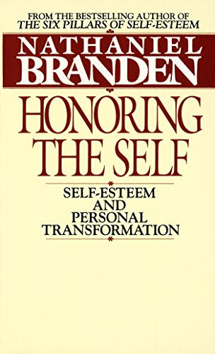 9780553268140: Honoring the Self: Self-Esteem and Personal Transformation