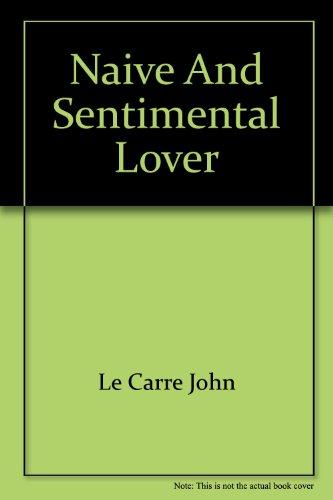 Naive/sentimental: Le Carre, John