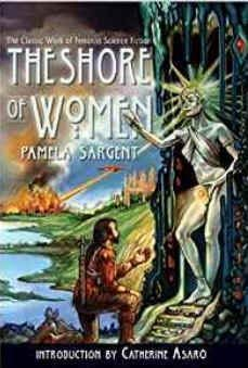9780553268546: The Shore of Women (Spectra)