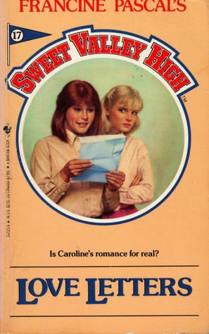 9780553268836: Love Letters (Sweet Valley High #17)