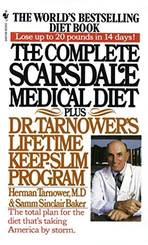 9780553268867: The Complete Scarsdale Medical Diet: Plus Dr. Tarnower's Lifetime Keep-Slim Program