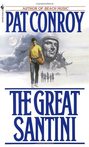 9780553268928: The Great Santini