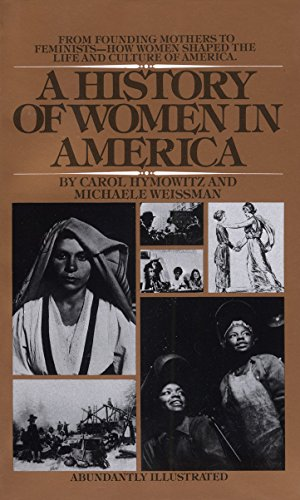 9780553269147: A History of Women in America