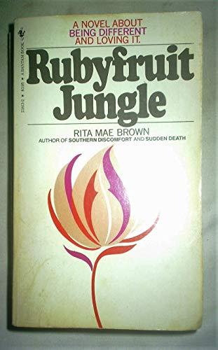 9780553269291: Rubyfruit Jungle