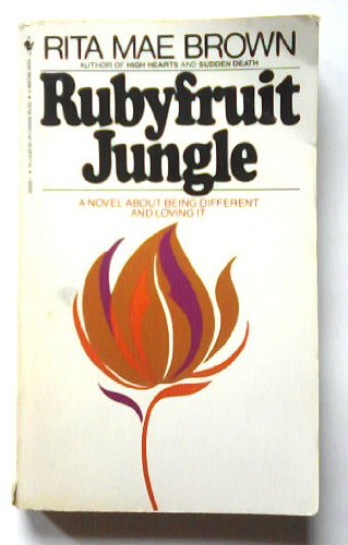 9780553269291: Rubyfruit Jungle