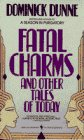 9780553269369: Fatal Charms and Other Tales of Today