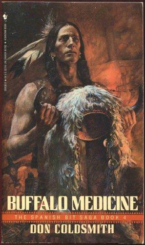 9780553269383: Buffalo Medicine (Spanish Bit Saga Book 4)