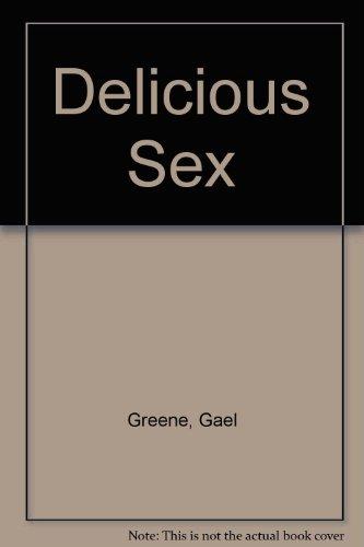 9780553269925: Delicious Sex