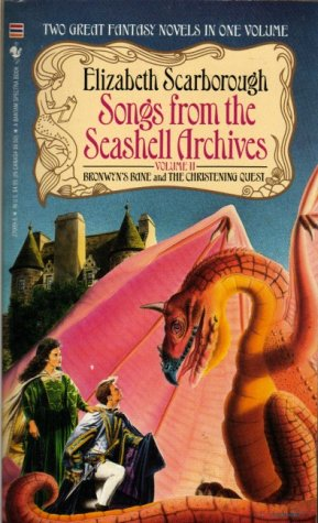 9780553270099: Songs from the Seashell Archives 2: Bronwyn's Bane & The Christening Quest