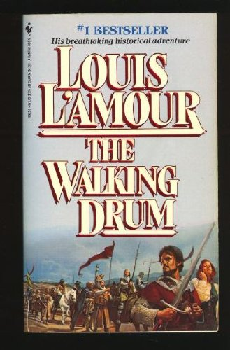 Walking Drum, The (0553270133) by Louis L'Amour