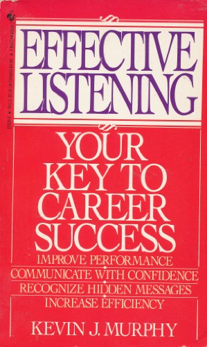 9780553270303: Effective Listening: Your Key to Career Success
