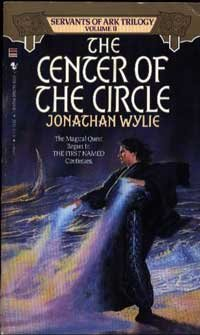 CENTER OF THE CIRCLE (Servants of the: Jonathan Wylie