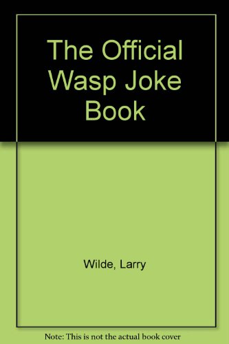 Official WASP Joke Book (0553270699) by Larry Wilde