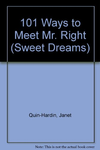 101 WAYS/MEET MR RT (Sweet Dreams): Quin-Harkin, Janet