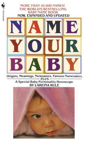 Name Your Baby: Rule, Lareina