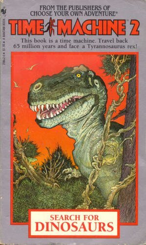 SEARCH FOR DINOSAURS (Time Machine) (0553271547) by Bischoff, David