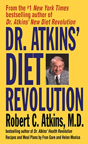 9780553271577: Dr. Atkins' Diet Revolution: The High Calorie Way to Stay Thin Forever