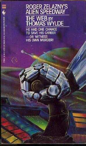 9780553271669: The Web (Roger Zelazny's Alien Speedway, No 3)