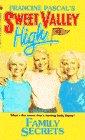 9780553271768: Family Secrets (Sweet Valley High)