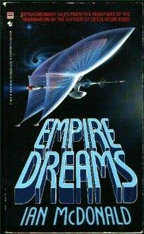 Empire Dreams: McDonald, Ian