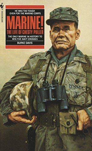 Marine! : The Life of Chesty Puller: Davis, Burke