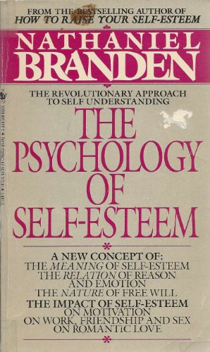 9780553271881: The Psychology of Self-esteem: A New Concept of Man's Psychological Nature