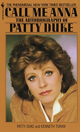 9780553272055: Call Me Anna: The Autobiography of Patty Duke