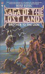 Brother to the Lion: Saga of the: Estes, Rose