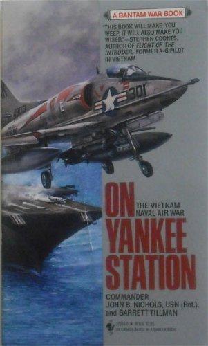 On Yankee Station: The Naval Air War Over Vietnam (0553272160) by Tillman, Barrett