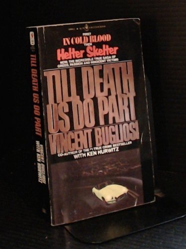 9780553272239: Till Death Us Do Part: A True Murder Mystery