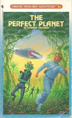 The Perfect Planet (Choose Your Own Adventure): Edward Packard