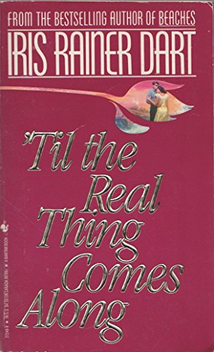 9780553272482: Til the Real Thing Comes Along