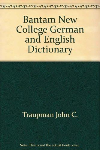 Bantam New College German and English Dictionary: Traupman, John C.