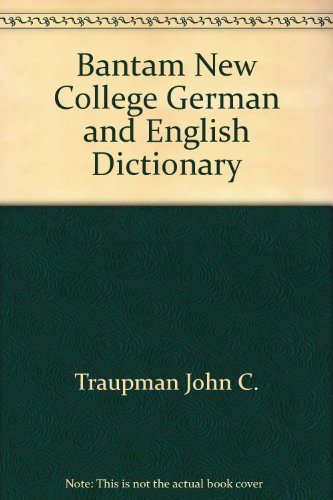 9780553272574: Bantam New College German and English Dictionary