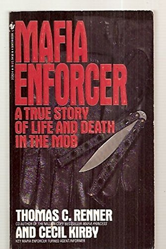 9780553272628: Mafia Enforcer A True Story of Life and Death in the Mob