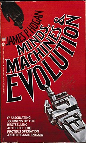 Minds, Machines & Evolution: James P. Hogan
