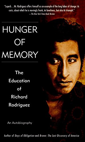 9780553272932: Hunger of Memory : The Education of Richard Rodriguez