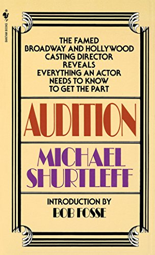 9780553272956: Audition: Everything an Actor Needs to Know to Get the Part