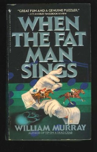 9780553273052: When The Fat Man Sings