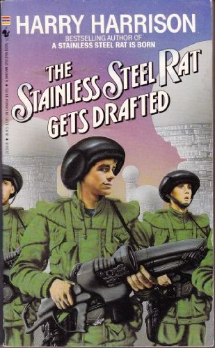 9780553273076: The Stainless Steel Rat Gets Drafted