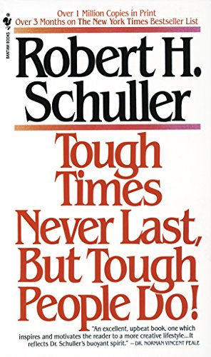 Tough Times Never Last, But Tough People Do! (9780553273328) by Robert H. Schuller