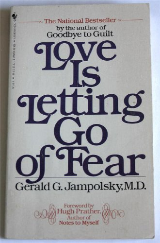 9780553273335: Love is Letting Go of Fear
