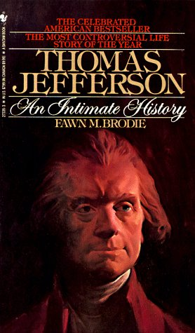 9780553273359: Thomas Jefferson an Intimate History