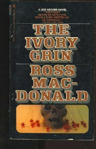 9780553273526: The Ivory Grin (Lew Archer)