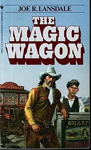 The Magic Wagon: Lansdale, Joe R.